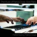 The Music Of Patrick Doyle: Solo Piano thumbnail