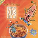 Songs For Kids Like Us thumbnail