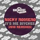Nicky It's Me B**ches (2010 Remixes) thumbnail
