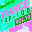 Trance Top 100, Vol. 10 thumbnail
