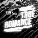 Keep On Talking (Single) thumbnail