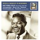 Musical Moments To Remember: Nat King Cole (Recordings 1949-1961) thumbnail