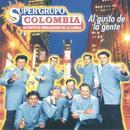 Al Gusto De La Gente - Super Grupo Colombia, Auténticos Embajadores De La Cumbia thumbnail