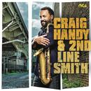 Craig Handy & 2nd Line Smith thumbnail
