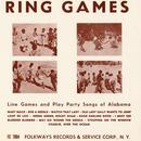 Ring Games: Line Games And Play Party Songs Of Alabama thumbnail