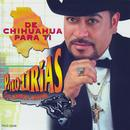 De Chihuahua Para Ti thumbnail