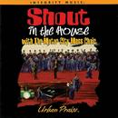 Shout In The House thumbnail