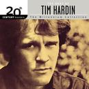 20th Century Masters/The Millennium Collection: Best Of Tim Hardin thumbnail