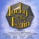 Lucky In The Rain - Studio Cast Recording thumbnail