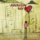 Awaken My Heart EP thumbnail