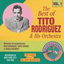 The Best Of Tito Rodriguez Vol. 1 thumbnail