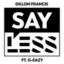 Say Less (Single) thumbnail