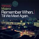 Remember When + Till We Meet Again thumbnail