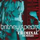 Criminal (Remixes) thumbnail
