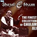 Ghazal E Shaam - The Finest Collection of Ghulam Ali thumbnail