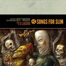 Songs For Slim: Ballad Of The Opening Band / From The Git Go thumbnail