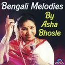 Bengali Melodies By Asha Bhosle thumbnail