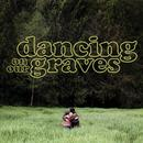 Dancing On Our Graves thumbnail