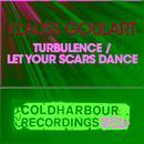Turbulence / Let Your Scars Dance thumbnail