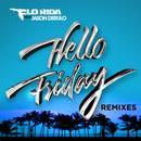Hello Friday (feat. Jason Derulo) (Remixes) thumbnail