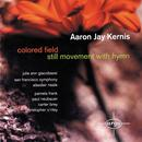 Kernis: Coloured Field; Still Movement With Hymn thumbnail