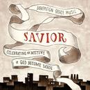 Savior: Celebrating The Mystery Of God Become Man thumbnail