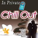In Private... Chill Out thumbnail