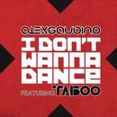 I Don't Wanna Dance thumbnail