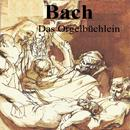Bach - Das Orgelbüchlein thumbnail