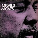 Mingus Moves thumbnail