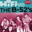 Rhino Hi-Five: The B-52's thumbnail