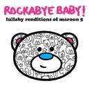 Lullaby Renditions Of Maroon 5 thumbnail