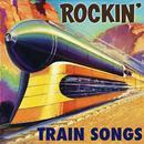 Rockin' Train Songs thumbnail