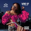 Wind Up (Single) (Explicit) thumbnail