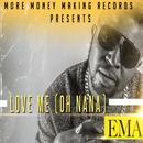 Love Me (Oh Na Na) thumbnail