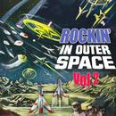 Rockin' In Outer Space, Vol 2 thumbnail