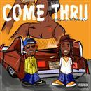 Come Thru (Single) (Explicit) thumbnail