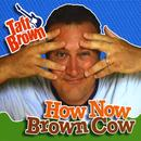 How Now Brown Cow thumbnail