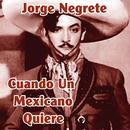 Cuando Un Mexicano Quiere thumbnail