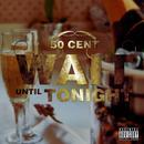 Wait Until Tonight (Single) (Explicit) thumbnail