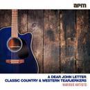 A Dear John Letter: Classic Country & Western Tearjerkers thumbnail