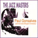 The Jazz Masters: Paul Gonsalves (With The Duke Ellington Orchestra) thumbnail