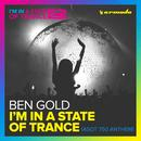 I'm In A State Of Trance (ASOT 750 Anthem) (Single) thumbnail
