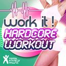 Work It ! Hardcore Workout Ideal For Aeobics Classics 32 Count, Running, Cardio & Elliptical Machines, Gym Workout & General Fitness thumbnail