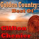 Golden Country: Best Of Clifton Cherier thumbnail