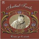 Anibal Troilo - Como Yo Lo Siento thumbnail