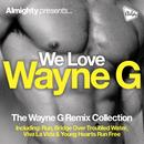 Almighty Presents: We Love Wayne G thumbnail