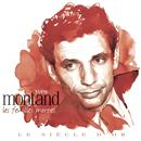 Yves Montand: Le Siècle D'or thumbnail