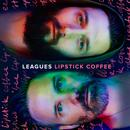 Lipstick Coffee (Single) thumbnail