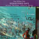 Tsilis, Gust William: Sequestered Days thumbnail